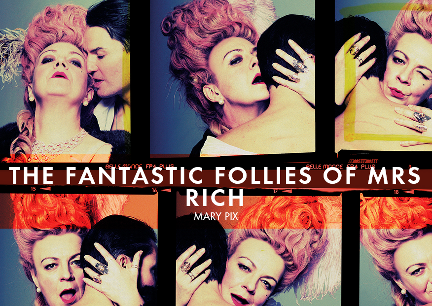 The Fantastic Follies of Mrs Rich Air-Edel