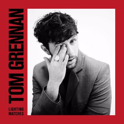 Tom Grennan Lighting Matches Air-Edel